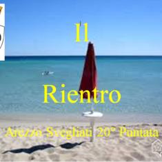 """""""Arezzo Svegliati"""" 20° puntata   Il Rientro"""