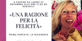 """""""Una ragione per la felicità"""" nuovo programma con Raffaella Torzoni"""