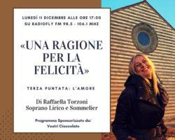 """""""Una ragione per la felicità"""" con Raffaella Torzoni 3° puntata : l'amore"""