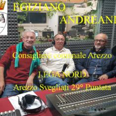 """""""Arezzo Svegliati 29° Puntata""""  con  Egiziano Andreani Lega Nord"""