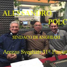 """Il Sindaco di Anghiari Alessandro Polcri ad """"Arezzo Svegliati"""""""