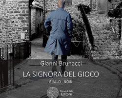 """""""La Signora del Gioco"""" – Gianni Brunacci presenta il suo libro a Radio Fly martedì 8 maggio ore 12"""