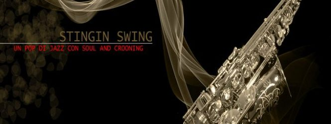 Stingin Swing, un pop di jazz con soul and crooning. Il giovedì alle 18.35 e il sabato alle 21.00