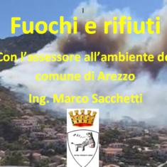 """""""Arezzo svegliati"""" Fuochi e rifiuti 6° puntata, in studio l'assessore Marco Sacchetti"""