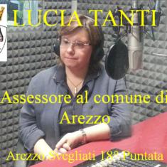 """""""Arezzo Svegliati"""" 18° puntata con l'assessore Lucia Tanti"""