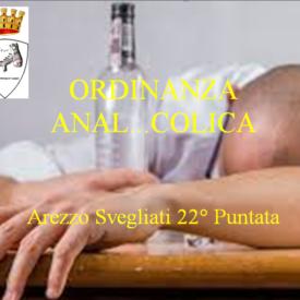 """""""Arezzo Svegliati"""" 22°puntata  Ordinanza Anal…colica"""