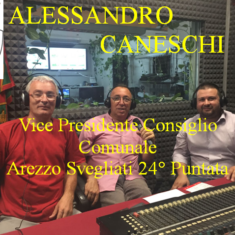 """""""Arezzo Svegliati"""" 24° Puntata con Alessandro Caneschi Vice Presidente consiglio comunale Arezzo"""