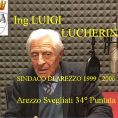 """L'ing. Luigi Lucherini ospite di """"Arezzo Svegliati"""""""