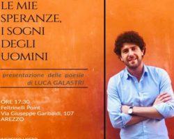 'Le mie speranze, i sogni degli uomini' è una mostra di poesie. Ne parliamo con l'autore, Luca Galastri, mercoledì 7 novembre ore 9.35