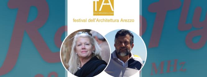 Festival dell'ArchitetturaArezzo, parliamone con… Antonella GiorgeschieAntonio Marino, giovedì 15 ottobreore 10.05