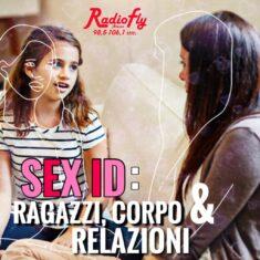 SEX ID: ragazzi, corpo e relazioni