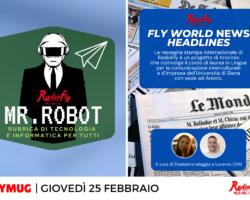 """""""Mr. Robot"""", """"Fly World News Headlines"""" e molto altro… le anticipazioni e gli ospiti di FlyMug,giovedì 25 febbraio"""